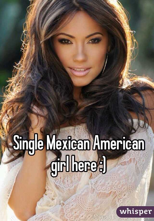 mexican american singles