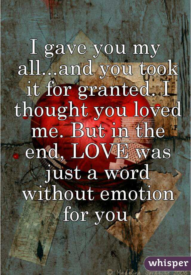you took my love for granted