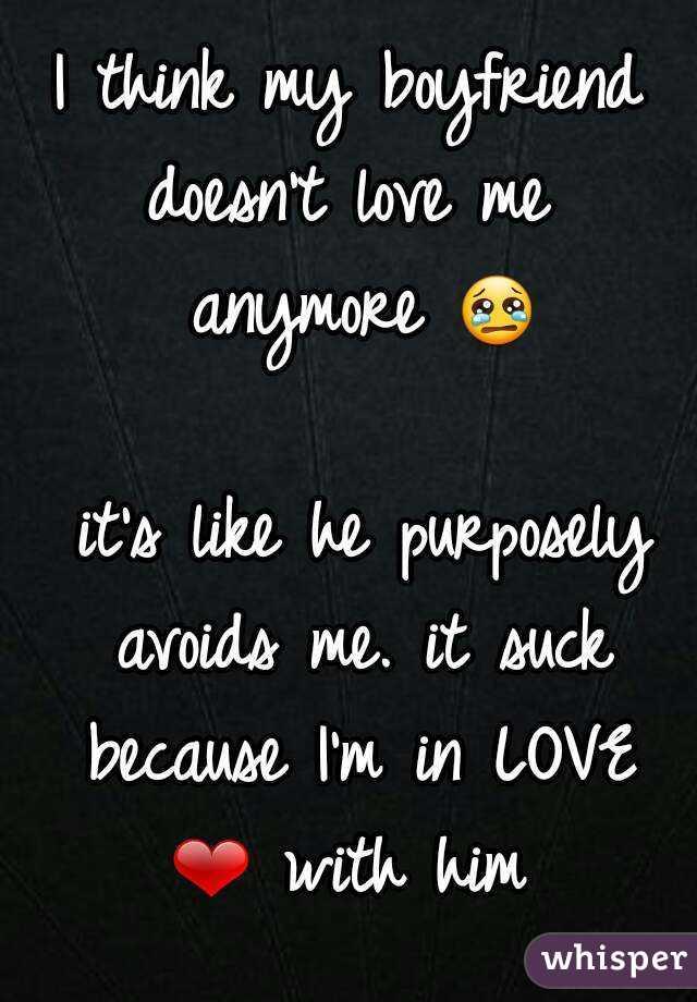 Boyfriend doesn t love me anymore