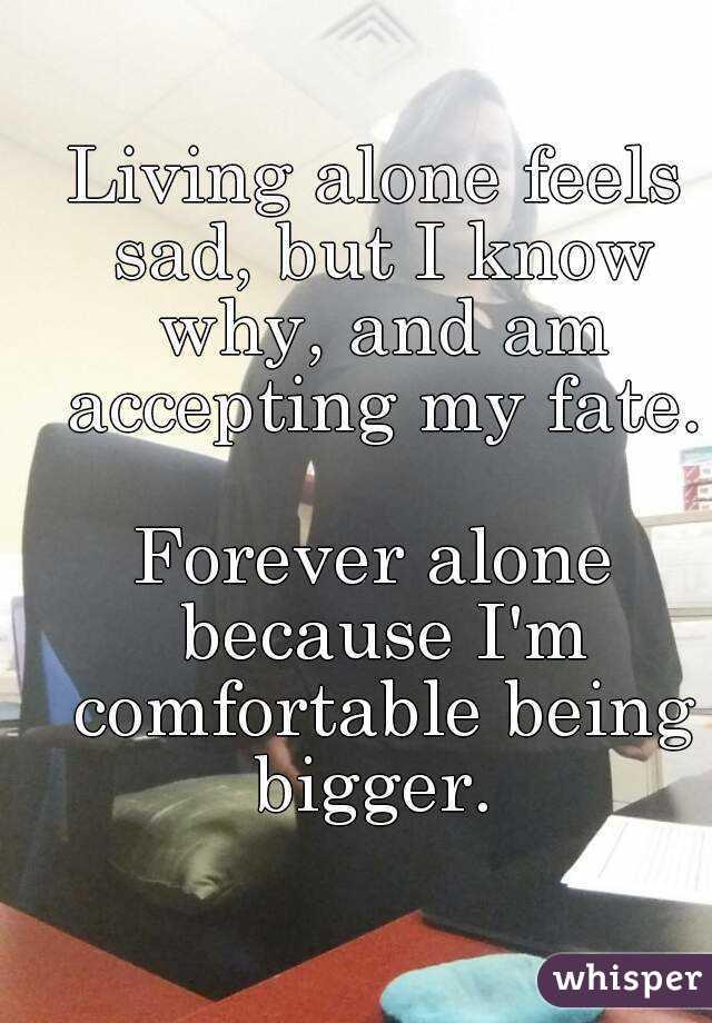 forever alone feels