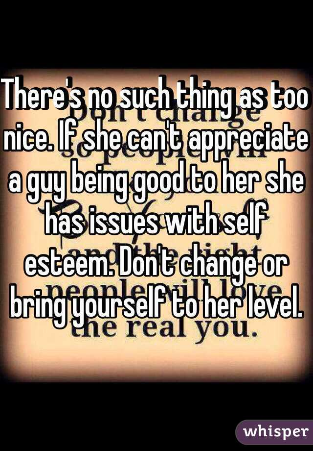 Nice Guy Too A Can Be