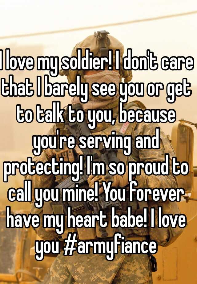 i love you my soldier