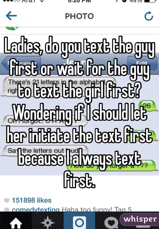 Should You Text A Lass First