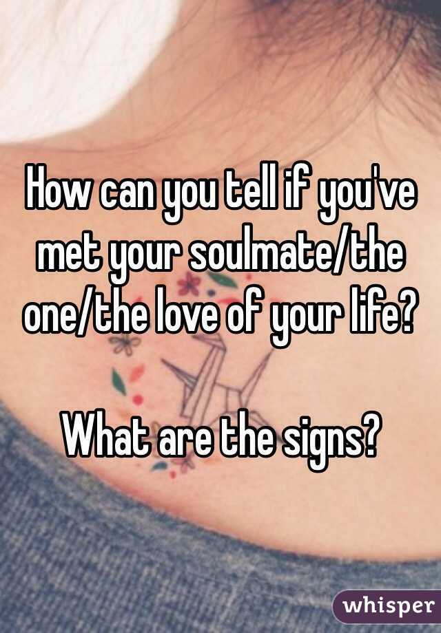 How to tell who your soulmate is