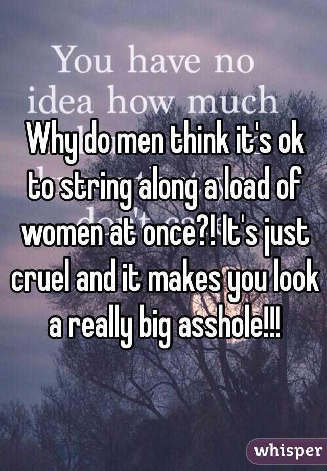 You Why along do men string