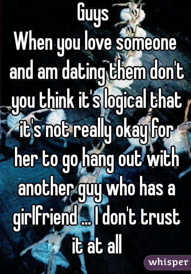 I Am Dating A Guy Who Has A Girlfriend