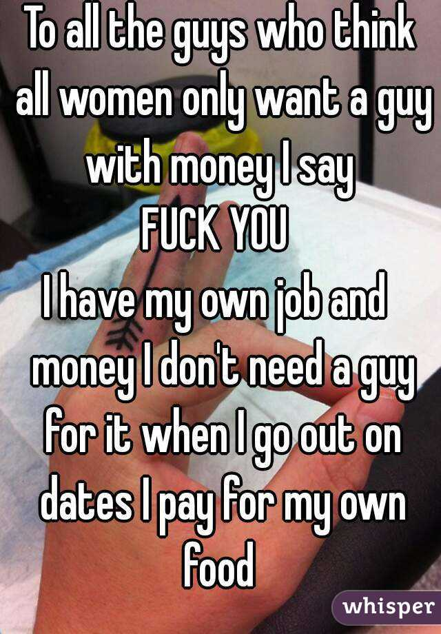 women only want money
