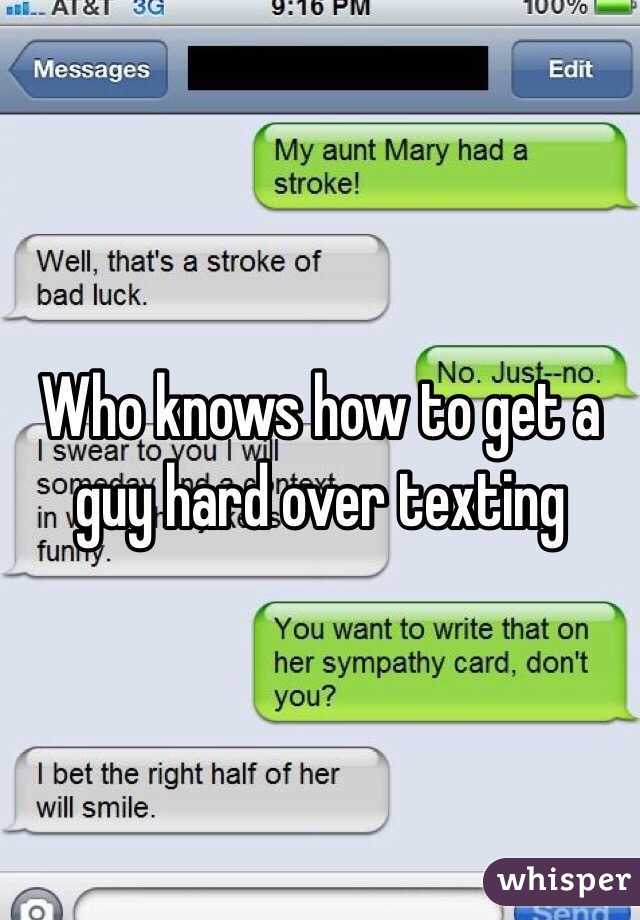 Text A How Hard Over Get To Guy