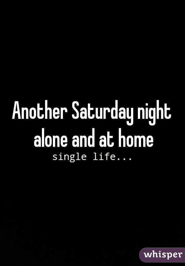 saturday night at home