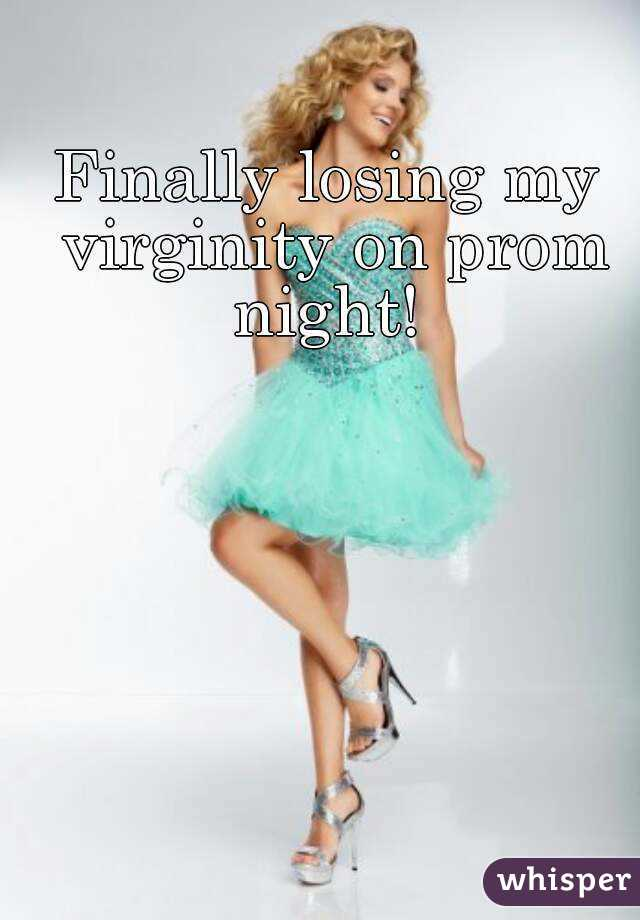 Lose virginity on prom