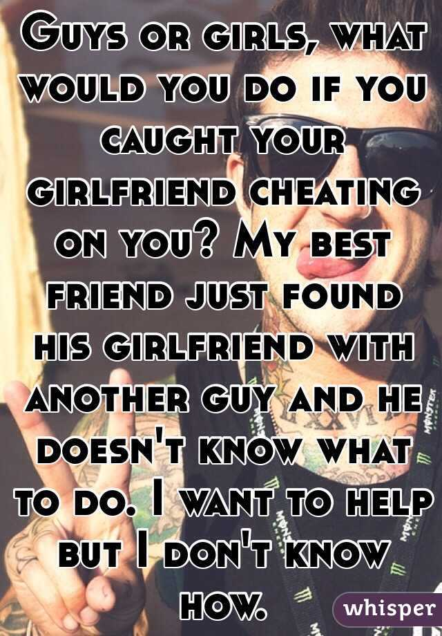how to know ur girlfriend is cheating on you
