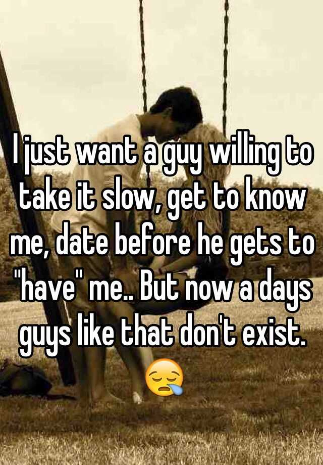 Dating someone who wants to take it slow