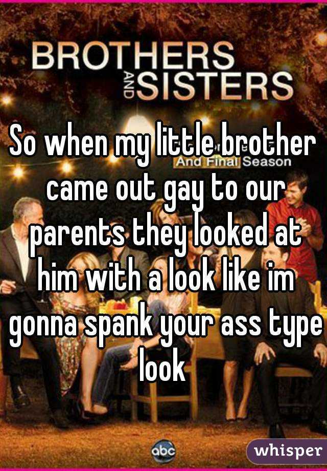 Spank your brother