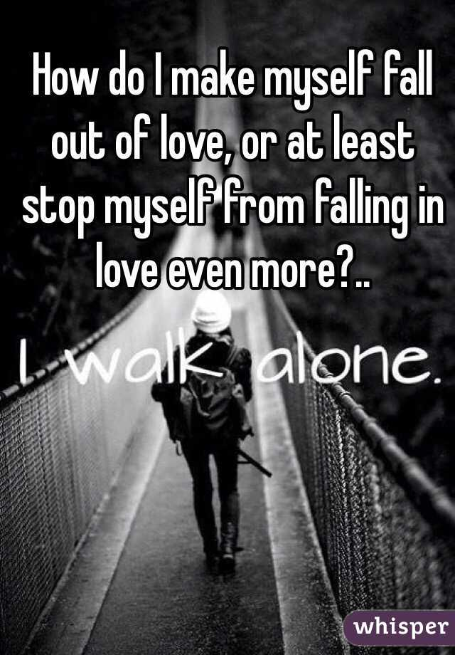 in I How myself do falling love? from stop