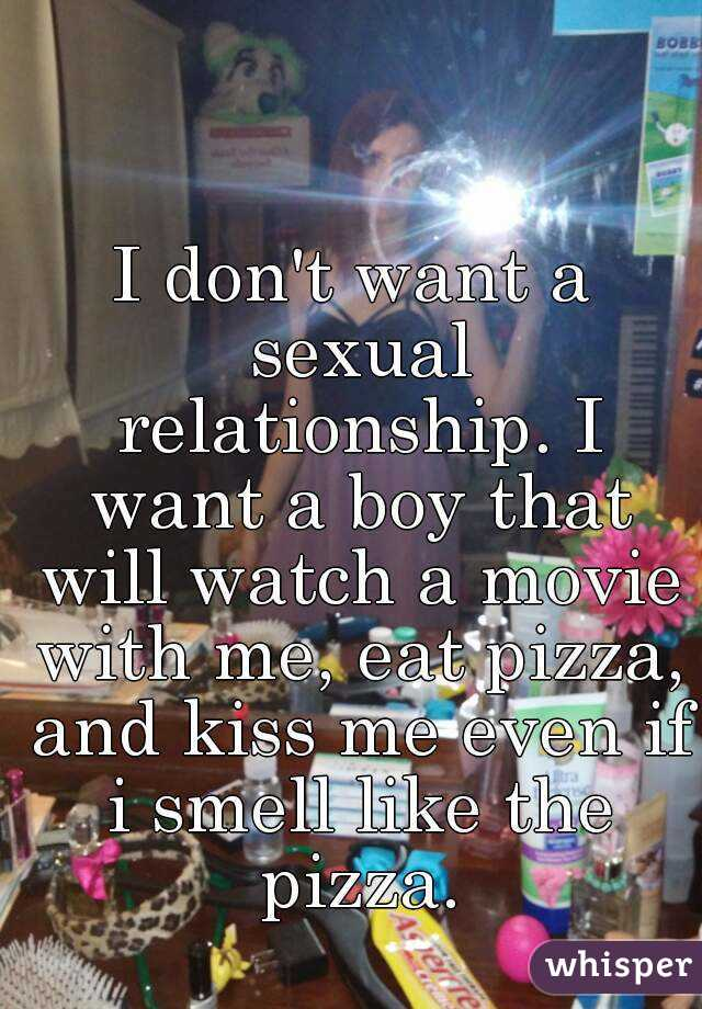 I don t want a sexual relationship
