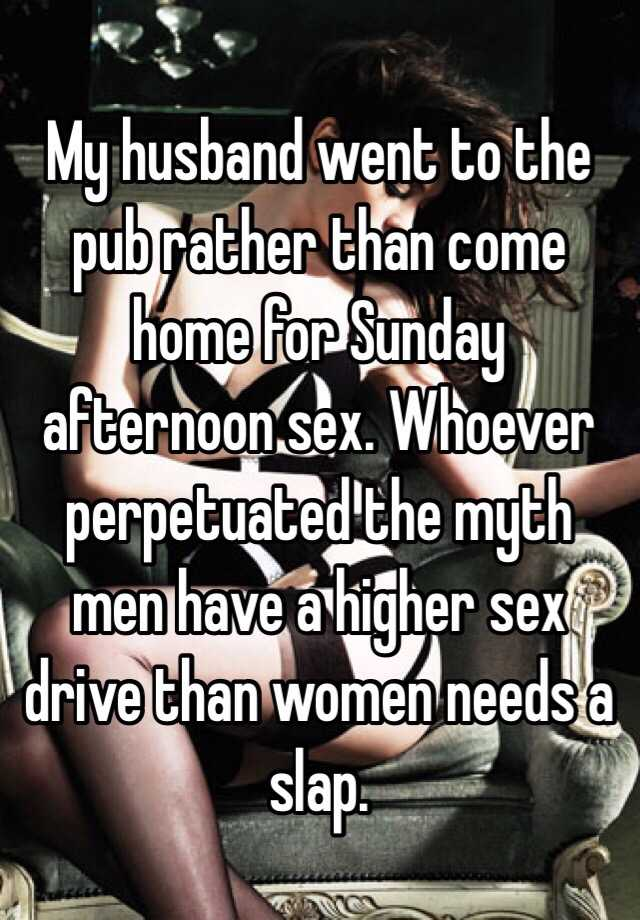 Higher sex drive than husband