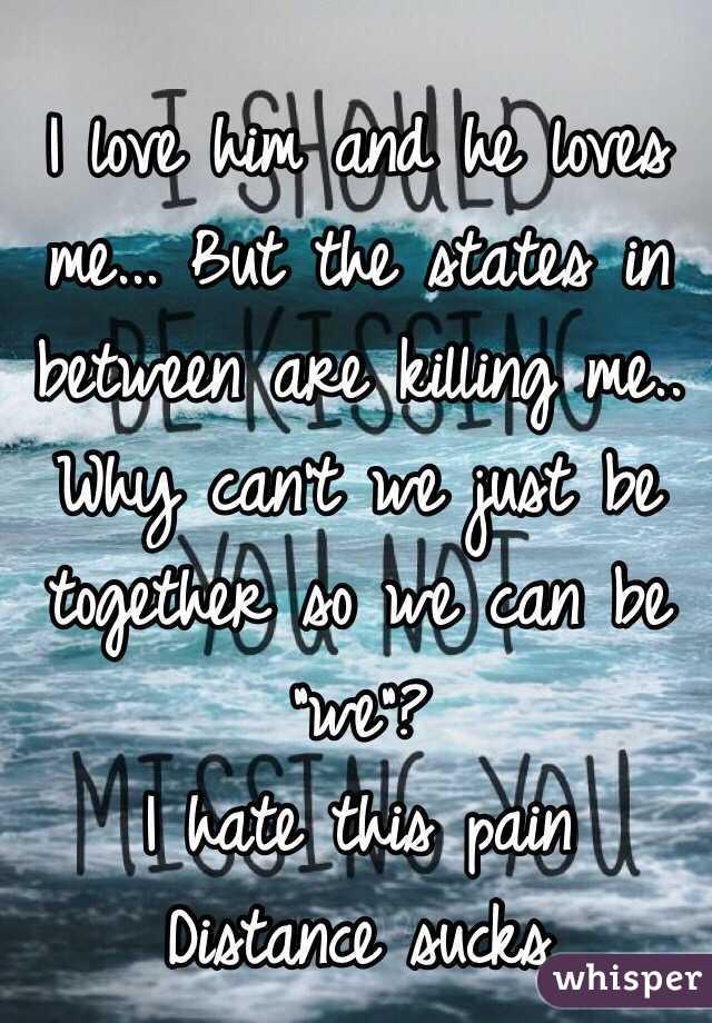 He loves pain