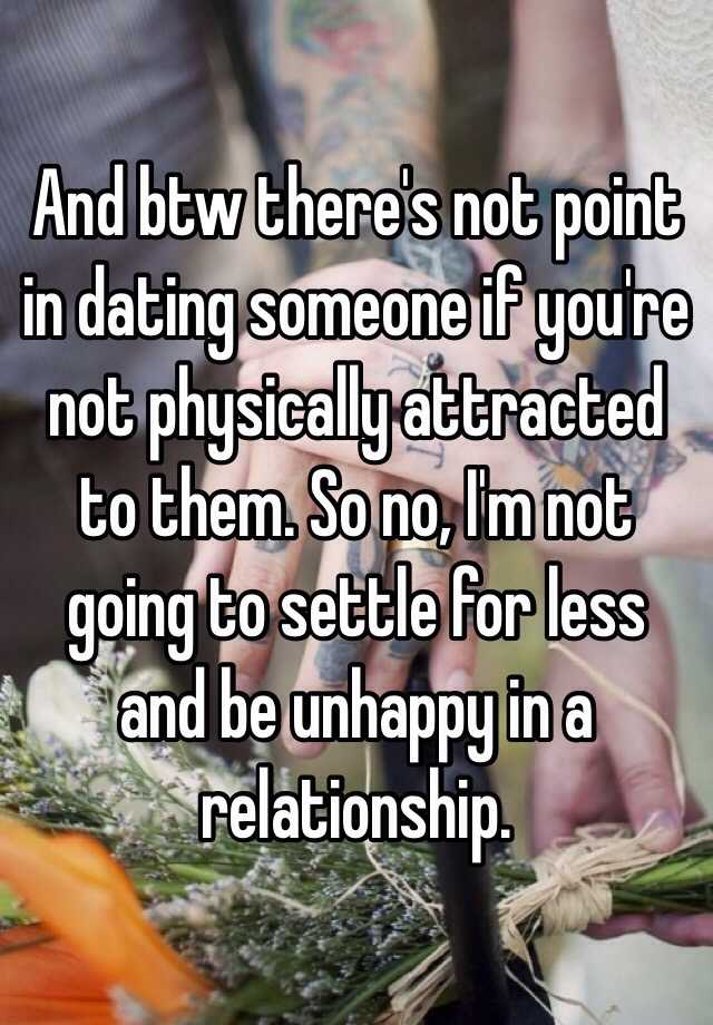 dating someone youre not sexually attracted to