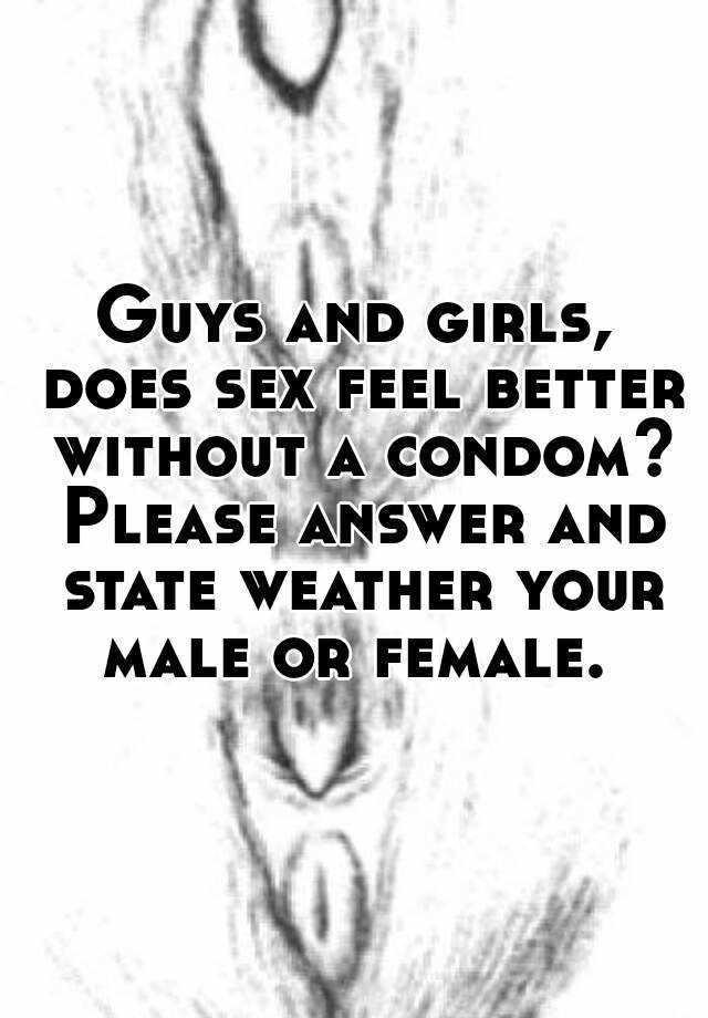 Does sex feel better for men or women