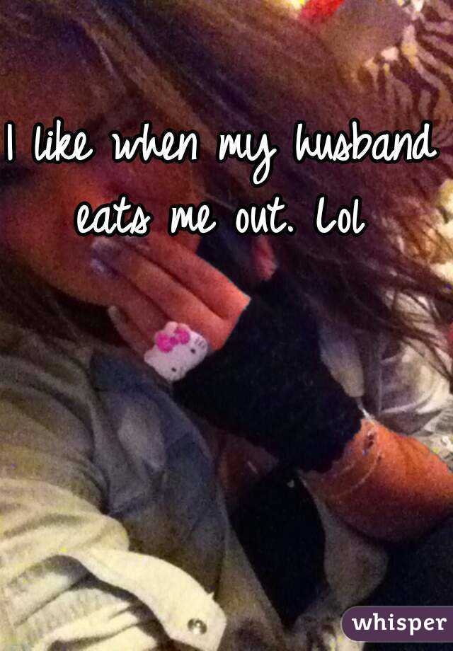 Husband Eating Me Out
