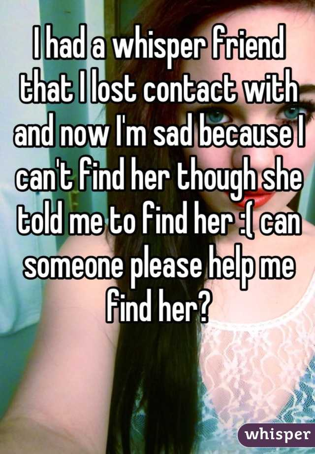 how to find someone you have lost contact with
