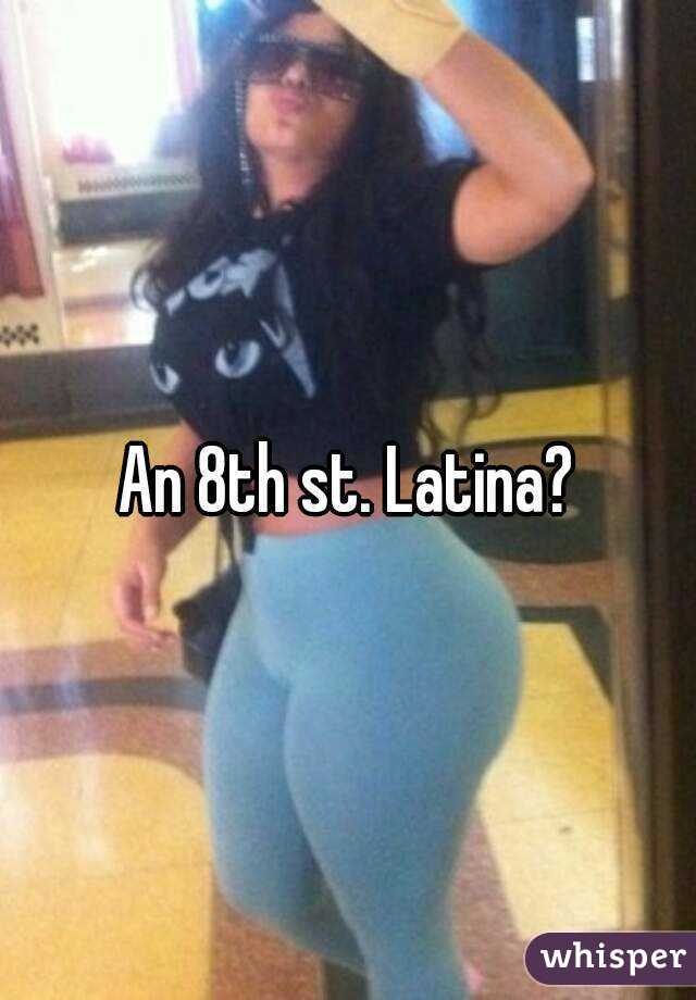8th street latinas adult