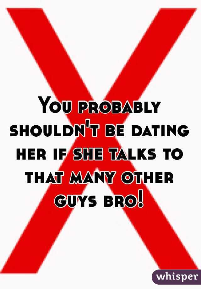How to tell if she is dating other guys