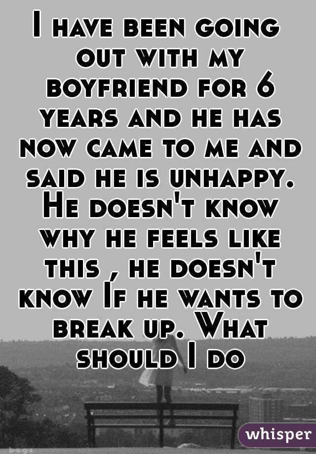 Boyfriend doesn t know what he wants