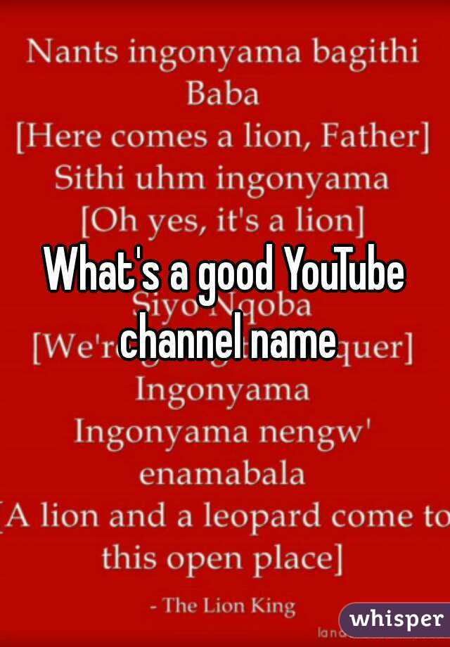 what s a good youtube channel name