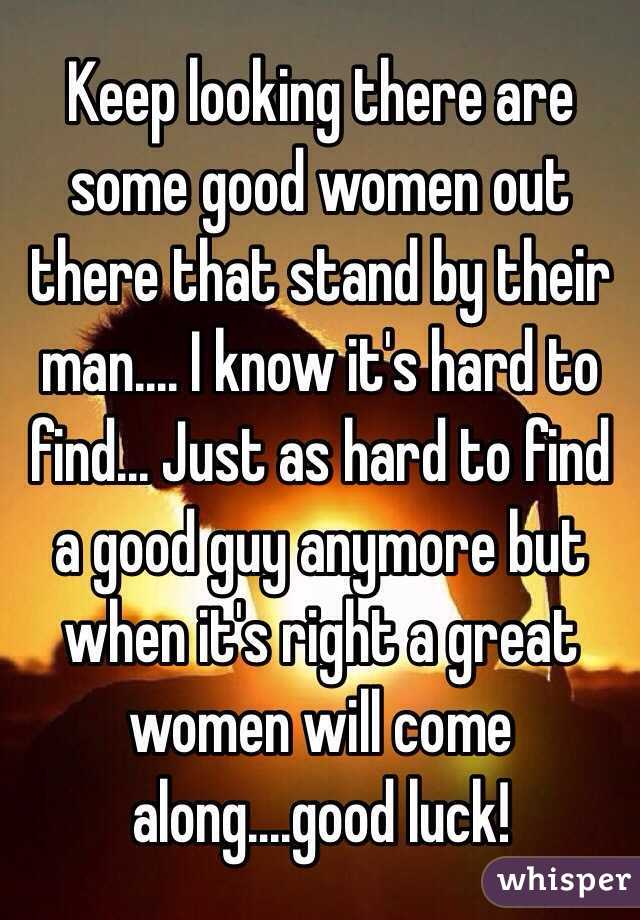 Are There Any Good Women Out There
