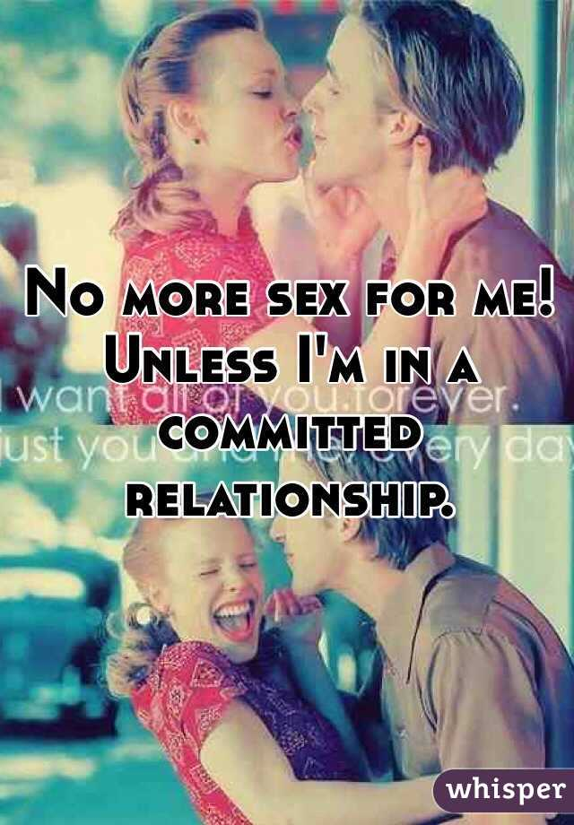 No sex in a committed relationship