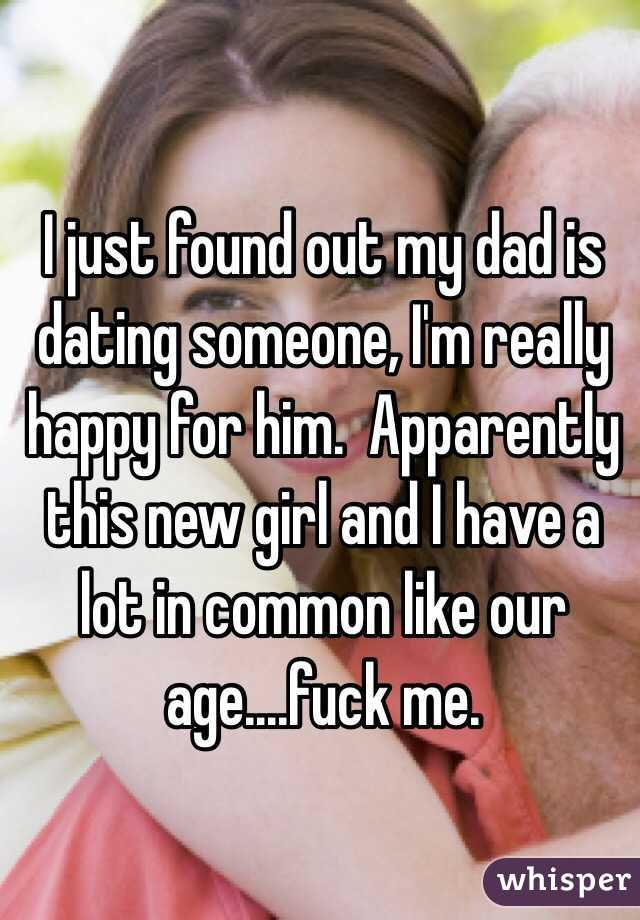 My Father Is Dating A Girl My Age