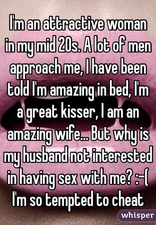 why wife not interested