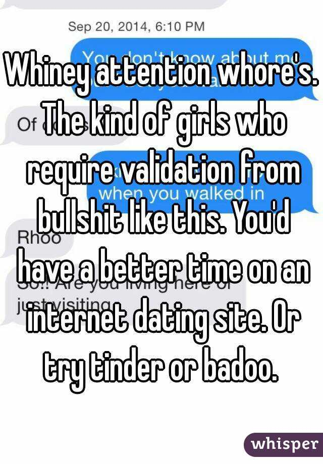 Attention whores on dating sites