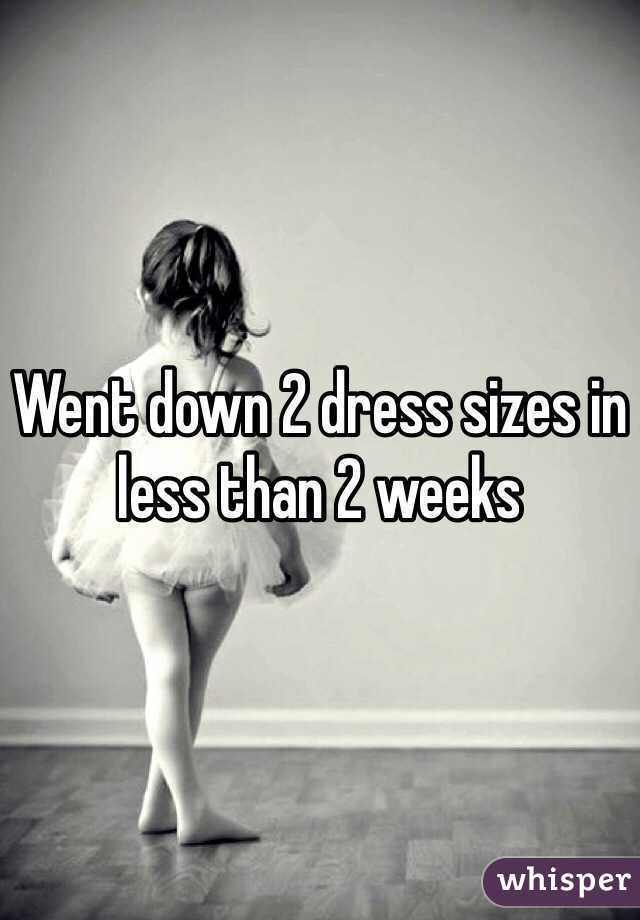 Went down 2 dress sizes in less than 2 weeks