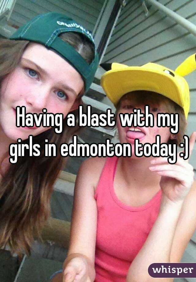 Having a blast with my girls in edmonton today :)