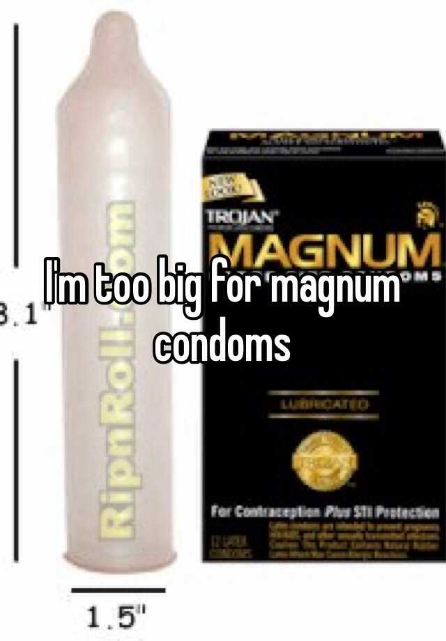 How large is a magnum condom