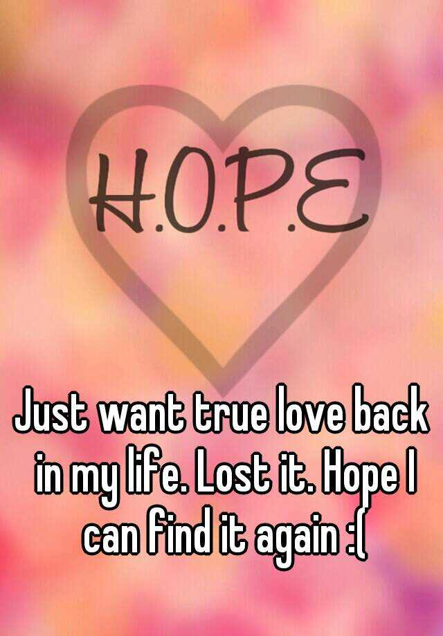 Want true love