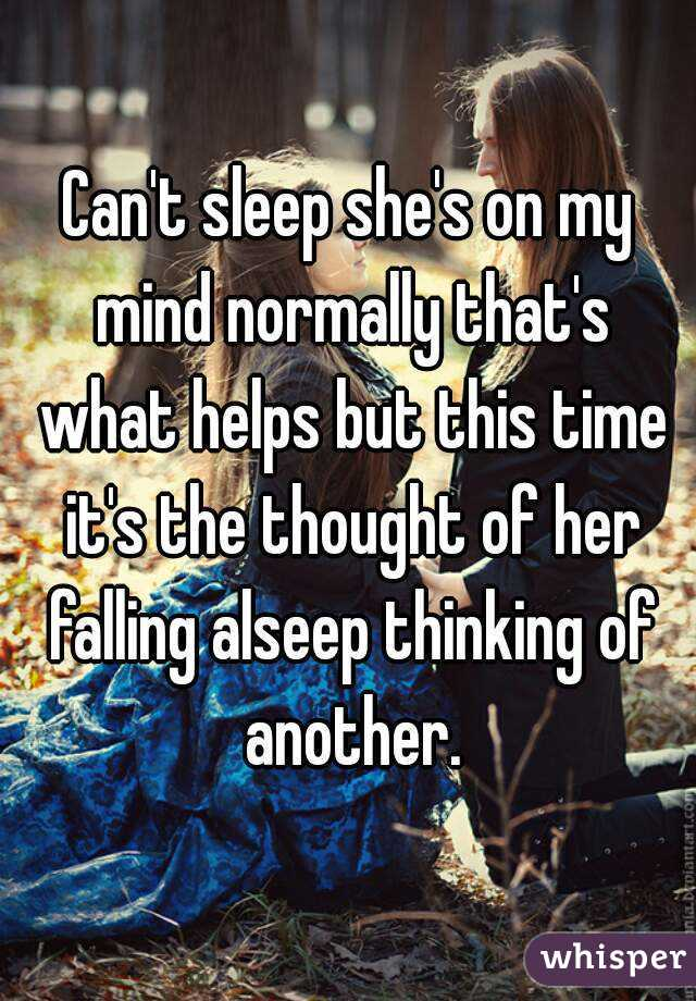 she said she can t sleep