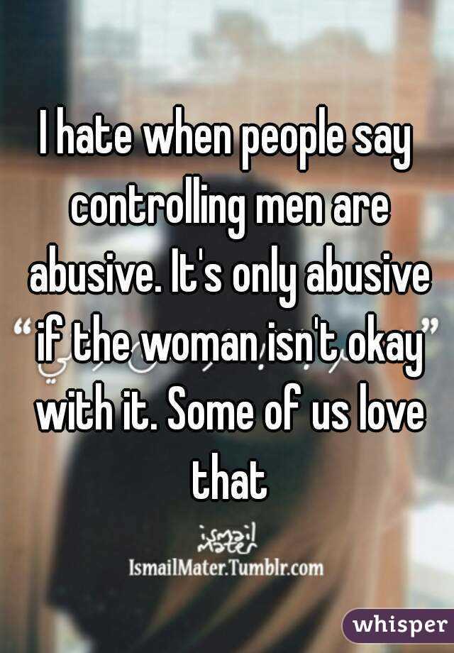 Why Do Women Like Controlling Men