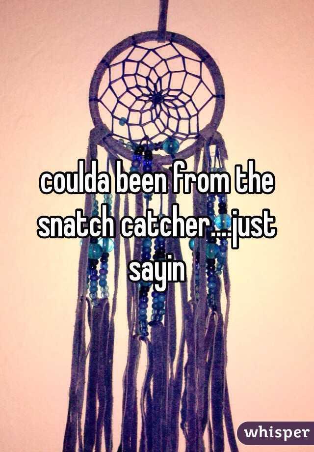 Snatch catcher
