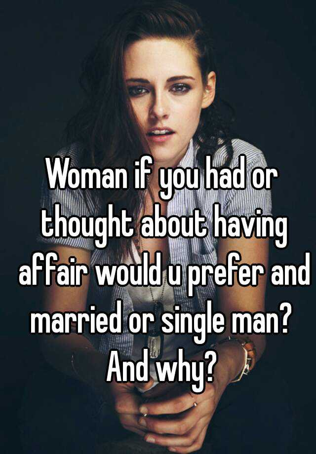 With Single Woman Man Married Affair