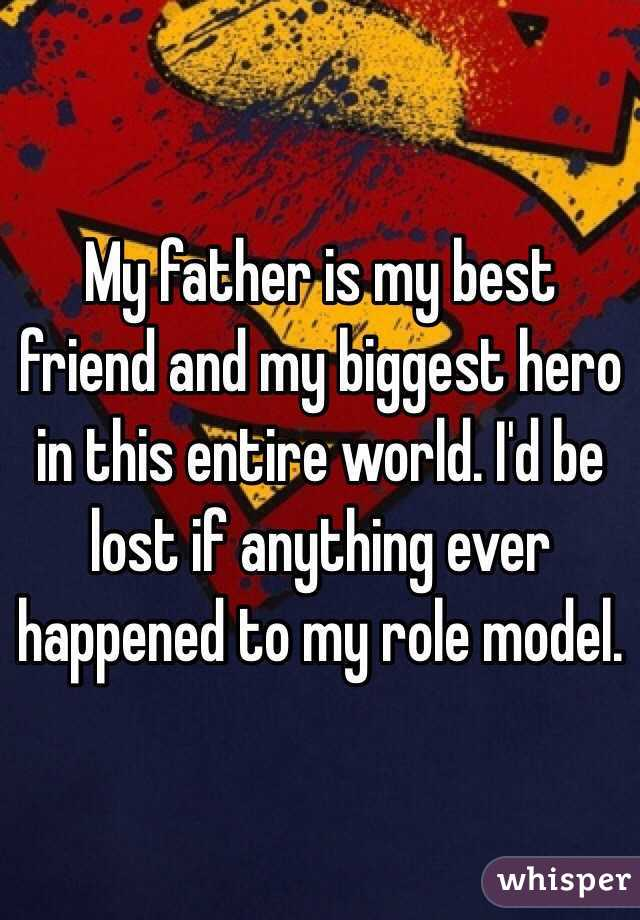 my role model father