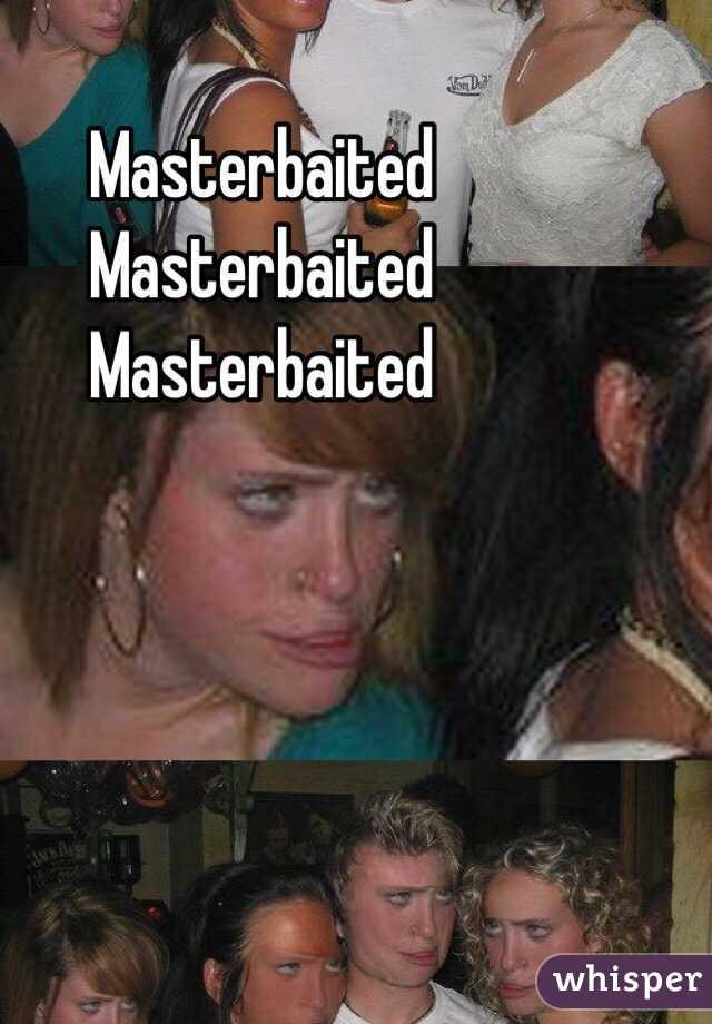 Masterbaited