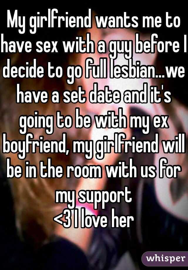 My girlfriend wants to have sex with me