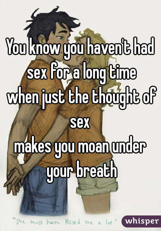 Had sex for