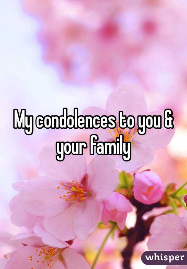 My condolences to you & your family