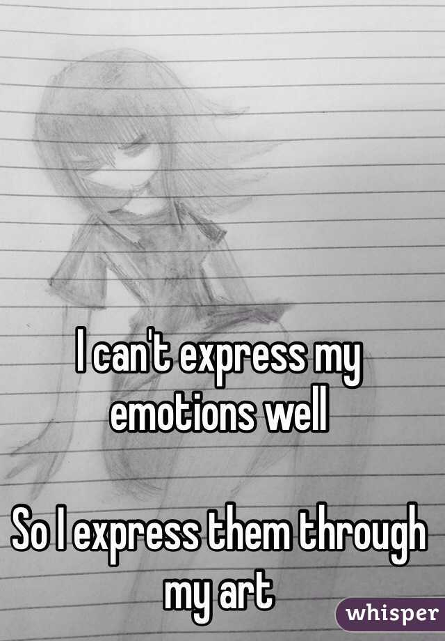 express my emotions
