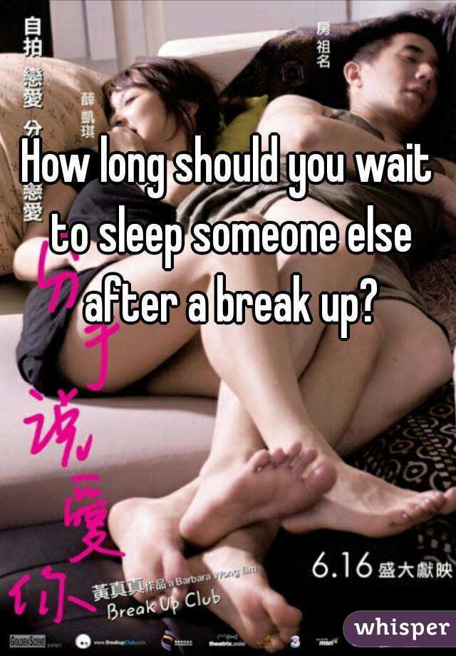 How Long Should You Wait To Sleep With Someone
