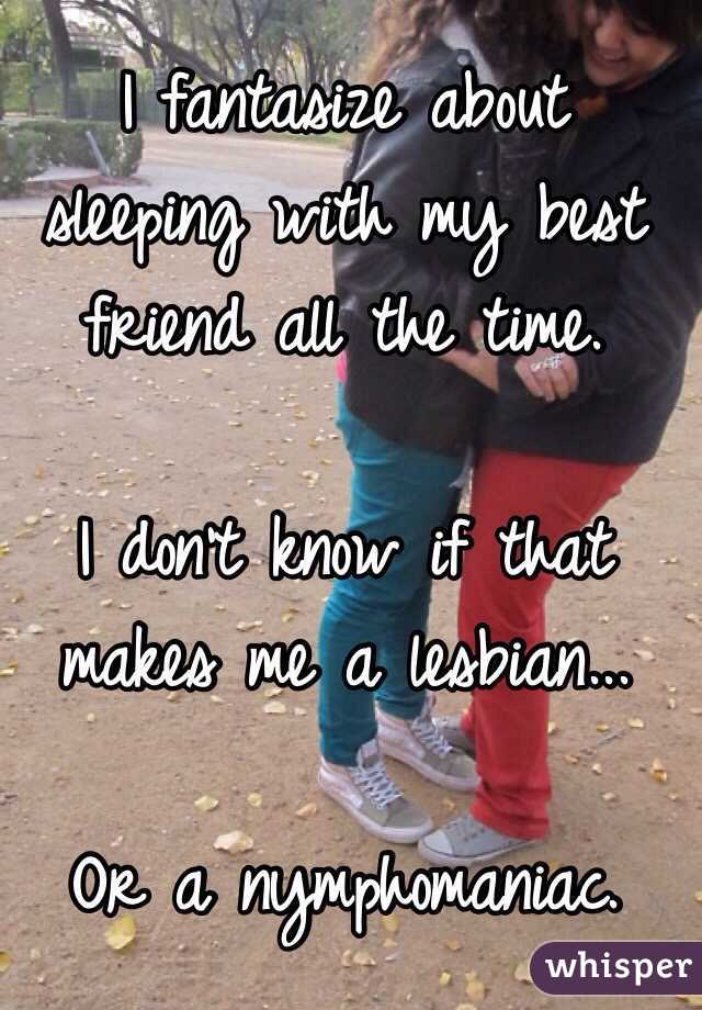 How to tell if your best friend is lesbian